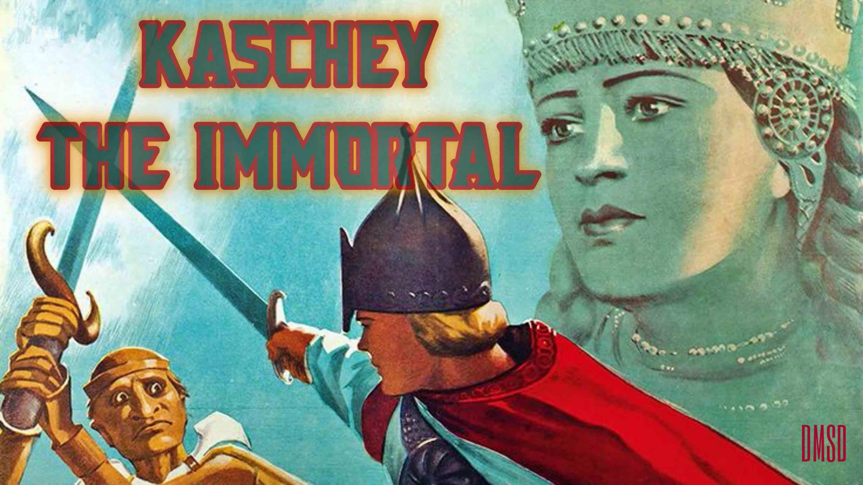 Kaschey the Immortal [1944]