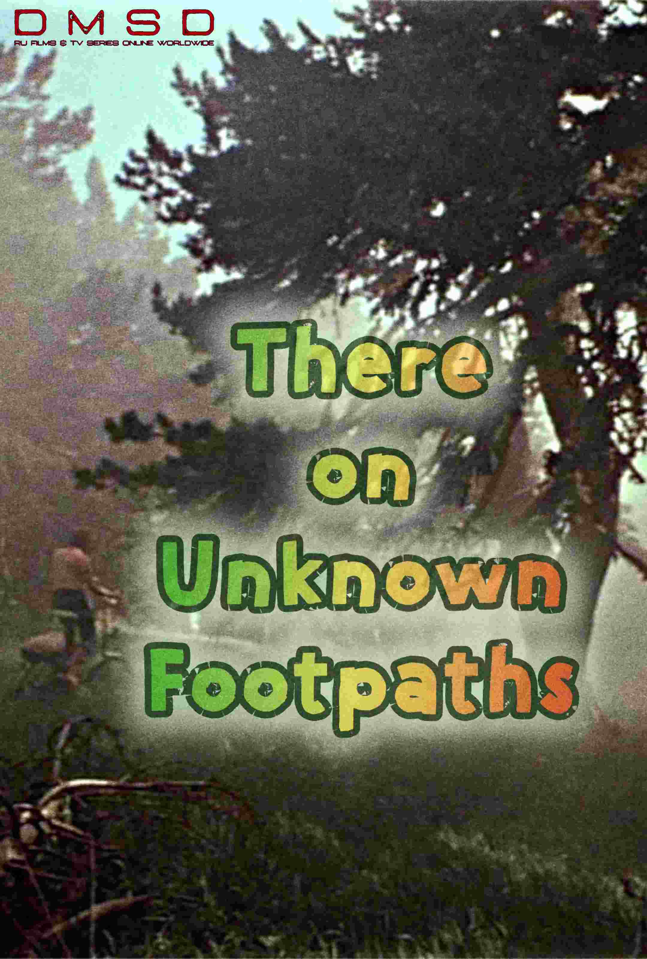 There on Unknown Footpaths [1982]