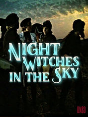 Night_Witches+in+the+Sky_film_1980_DMSD_