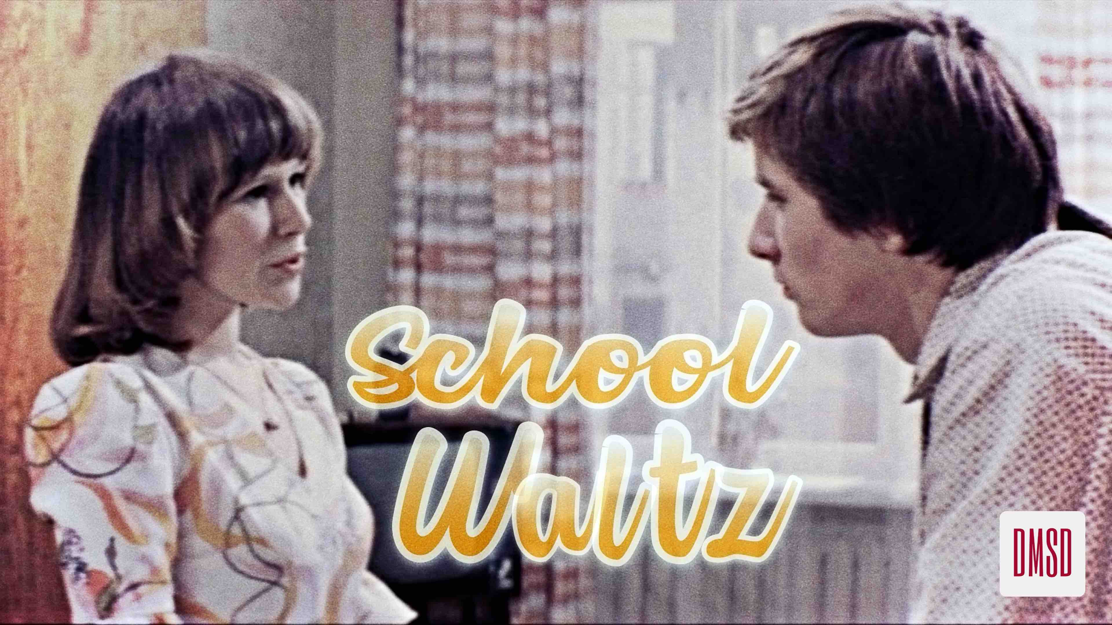 School Waltz [1978[