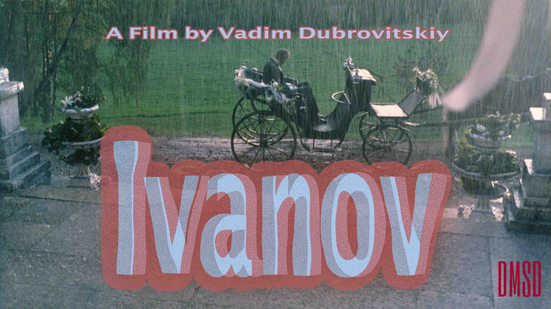 Ivanov [2009]