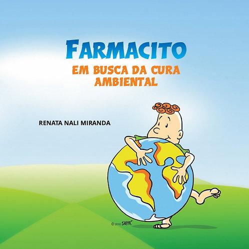 FARMACITO EM BUSCA DA CURA AMBIENTAL