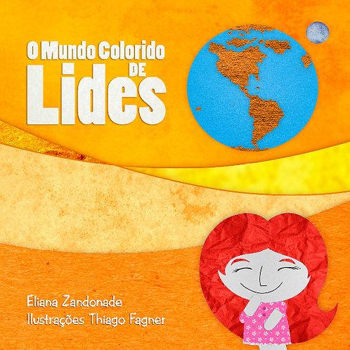 O MUNDO COLORIDO DE LIDES