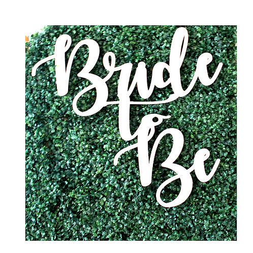 "20"" Bride-to-Be Sign"
