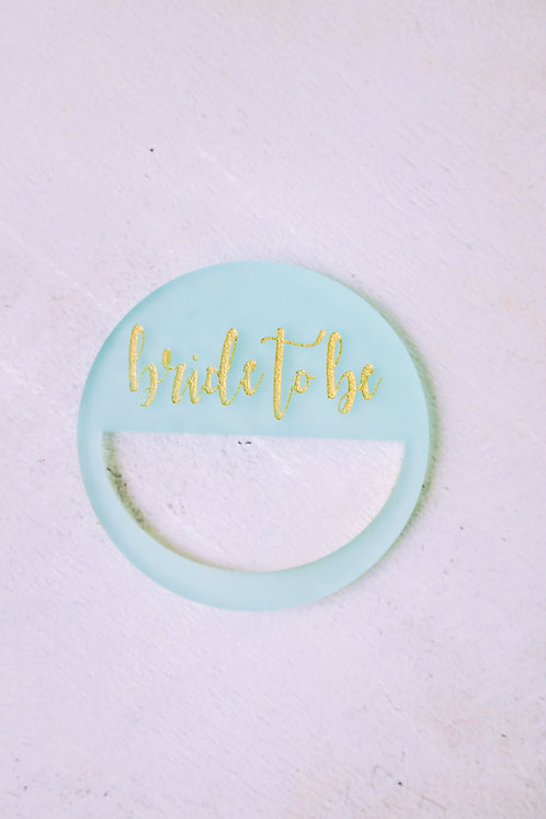 Bride-to-Be Napkin Ring