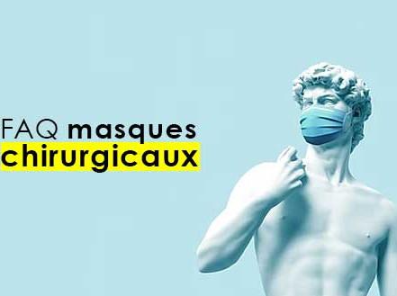 Masques chirurgicaux : FAQ