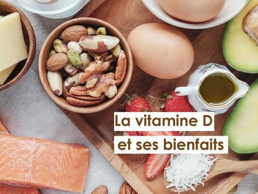 La vitamine D et ses bienfaits