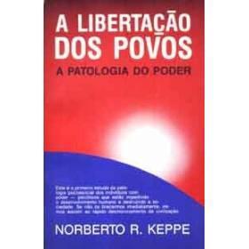 O valor do trabalho sob a ótica do livro a Libertação dos Povos de Norberto Keppe