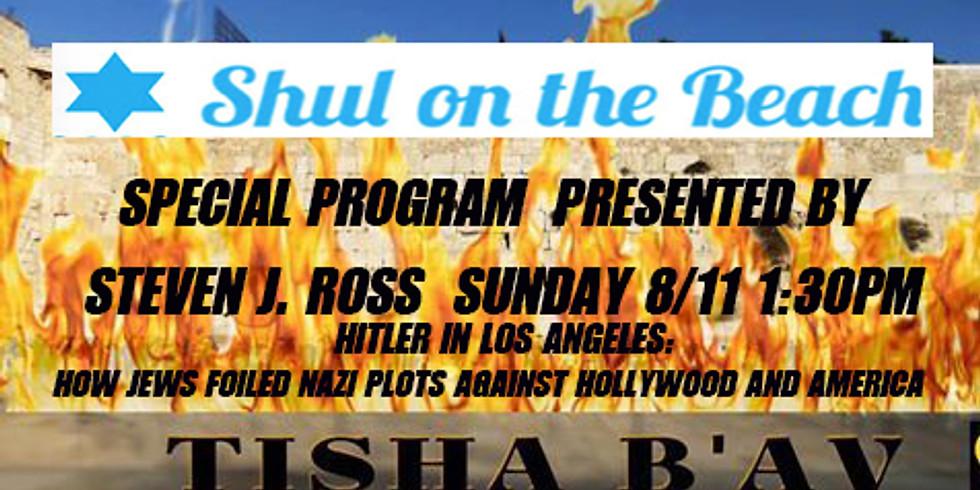 Tisha B' AV Program Presented by Author Steven J. Ross