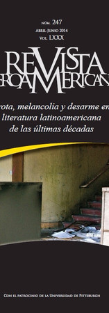Derrota, melancolía y desarme en la narrativa latinoamericana de las últimas décadas. Iberoamericana 247 (2014).