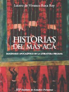 Historias del más acá. Imaginario apocalíptico en la literatura peruana