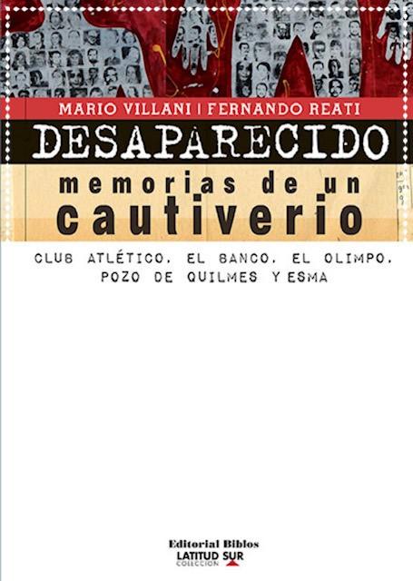 Desaparecido. Memorie da una prigionia (traducción al italiano de Desaparecido. Memorias de un cautiverio