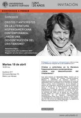 Conferencia: Cristos y anticristos en la literatura hispanoamericana contemporánea: ¿hacia una decon