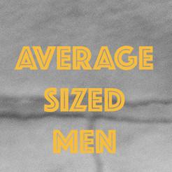 Average Sized Men