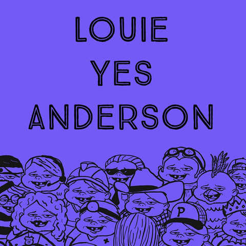 Louie Yes Anderson