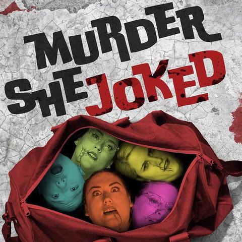 Murder She Joked
