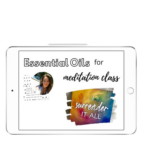 Meditation + Oils Class