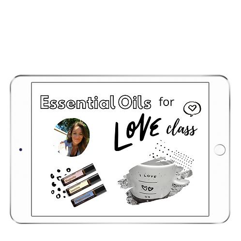 Love + Oils Class