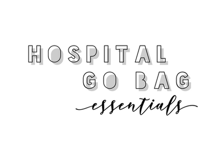 Labor Go Bag Essentials
