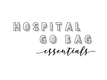 Labor Go Bag Essentials