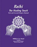 Reiki The Healing Touch William Rand