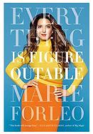 Marie Forleo Everything Is Figureoutable