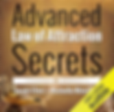 Adanced Law of Attraction Secrets