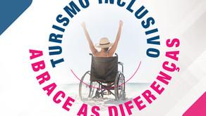 """Campanha """"Turismo Inclusivo: Abrace as diferenças""""!"""