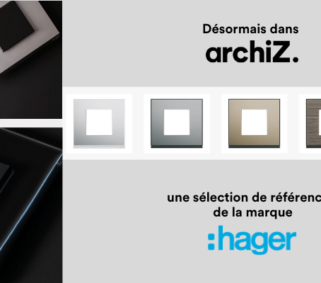 Bienvenue à Hager dans la bibliothèque de matériaux archiZ.!