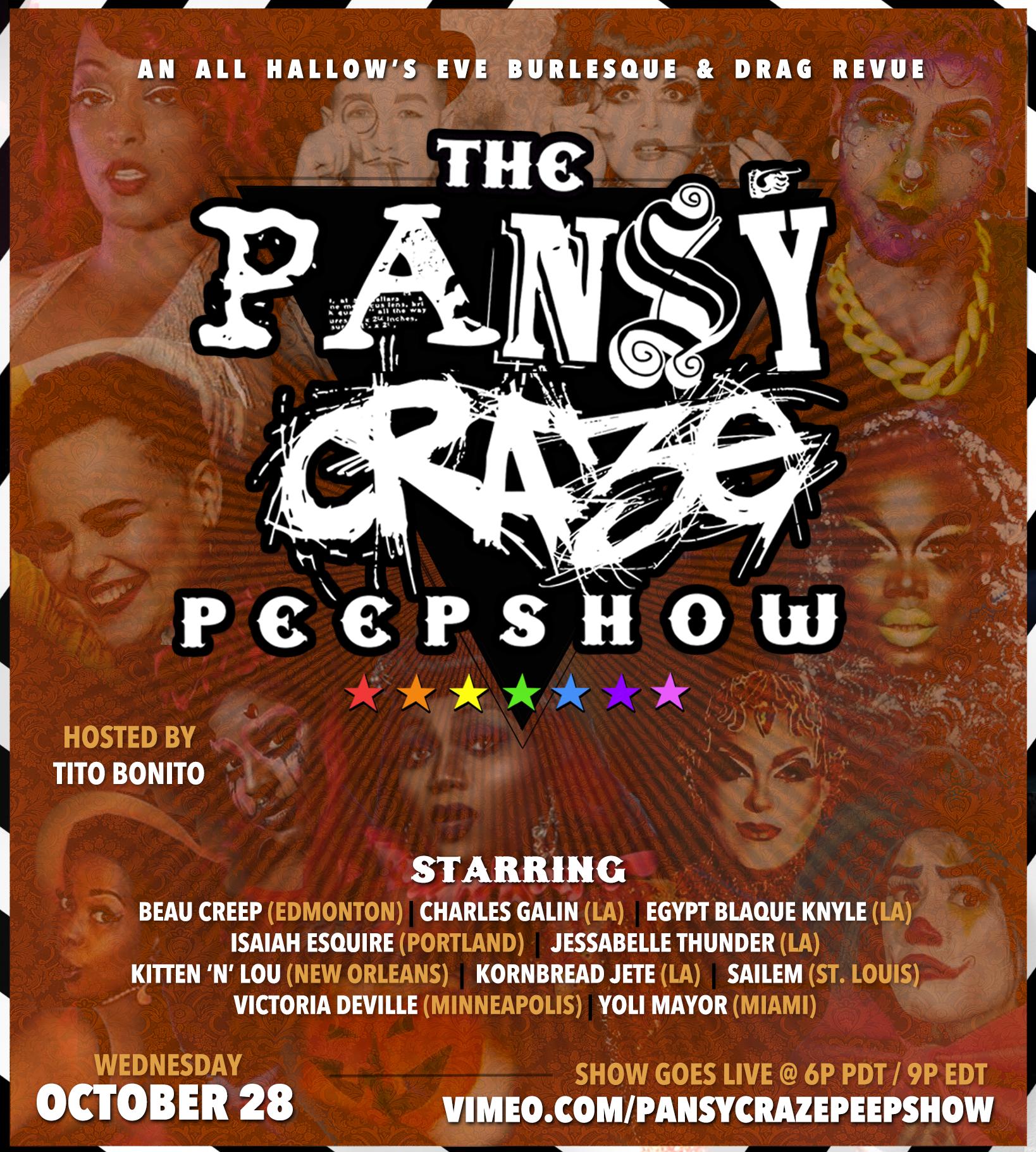 10/28 - Pansy Craze Peepshow