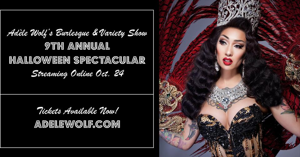 10/24 - Adele Wolf's 9th Annual Halloween Spectacular