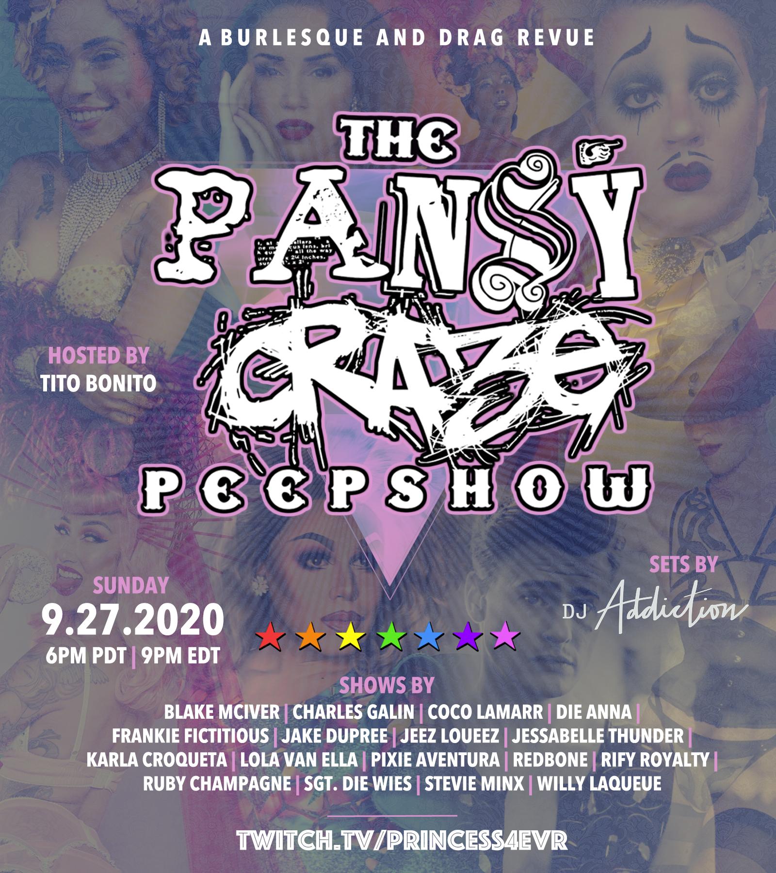 9/27 - Pansy Craze Peepshow