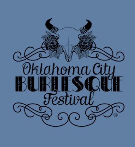 9/25 - Oklahoma City Burlesque Festival