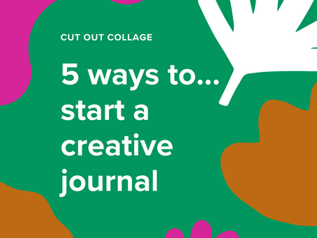5 ways to start a creative journal!
