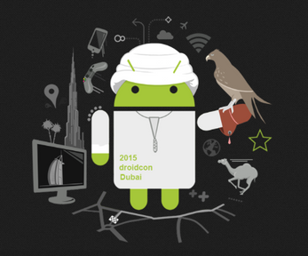 Join us April 14-16, for the biggest Android Conference in the GCC, DroidCon Dubai 2015!