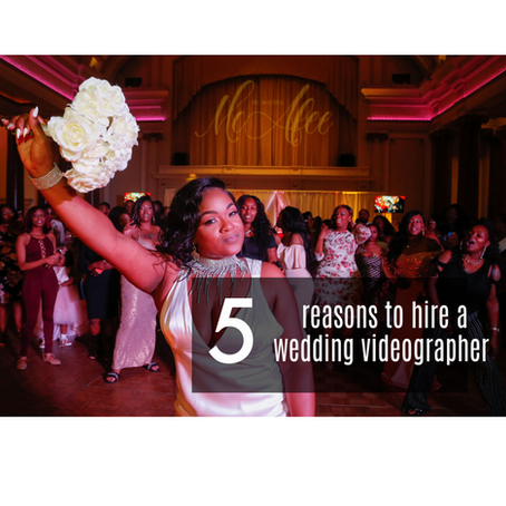 5 Reasons to Hire a Wedding Videographer to Capture Your Day