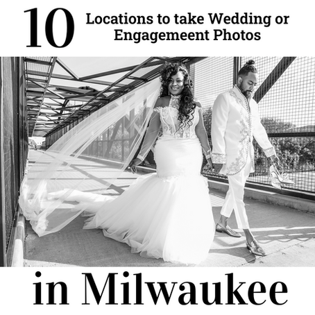 10 of the Best Locations to take Wedding or Engagement Photos in Milwaukee