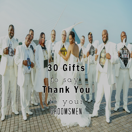 30 Gifts for your Groomsmen
