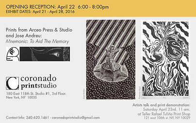 Opening reception flyer for prints from Arceo Press & Studio and Jose Andreu, artist talk and print demonstration at Coronado printstudio