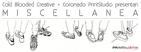 printAustin 2017, Miscellanea exhibition flyer, collaborative project by Cold Blooded Creative and Coronado printstudio