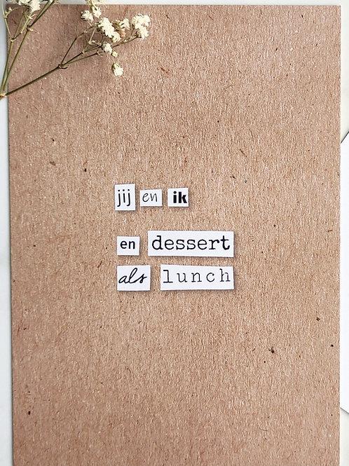 dessert als lunch - postkaart