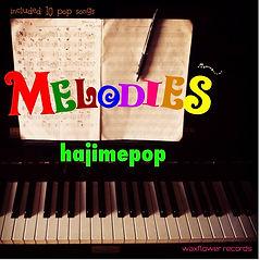 hajimepop-Melodies-jkt.jpg