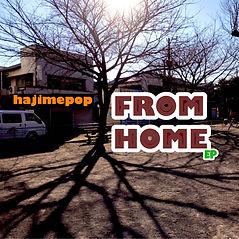 hajimepop-FROM HOME-jkt.jpg