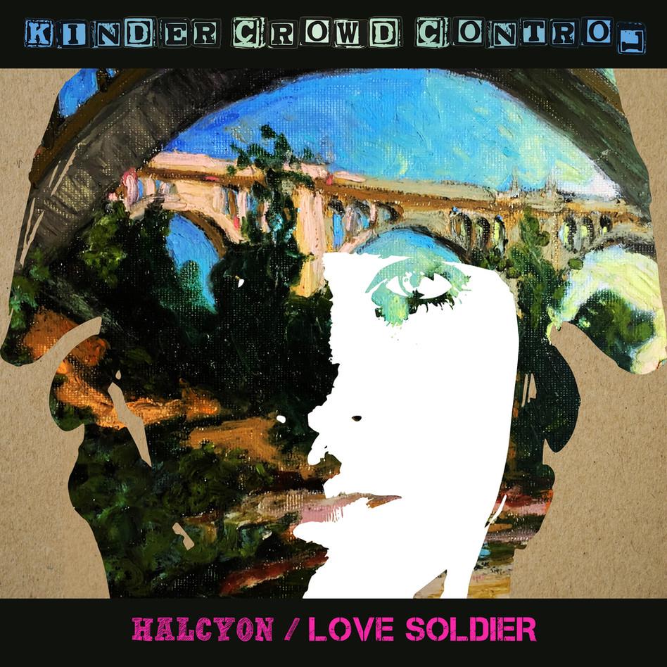 Halcyon/Love Soldier