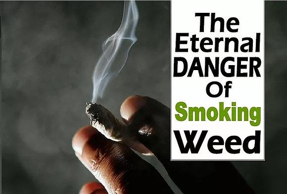 Weed Smoking - Eternal Dangers