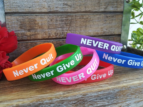 Never Give Up Never Quit Wristband