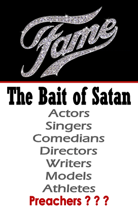 Fame - The Bait of Satan