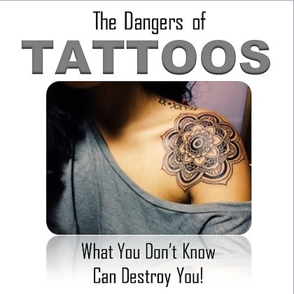 The Danger of Tattoos