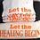 Thumbnail: Let the Healing Begin T-Shirt