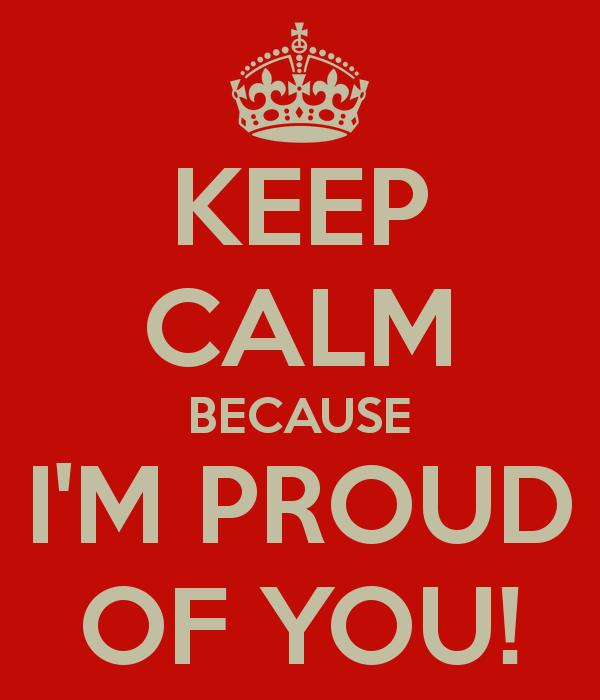 I Am So Proud of You!